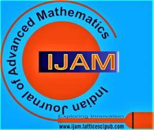 Indian Journal of Advanced Mathematics (IJAM)